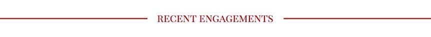 recent engagements